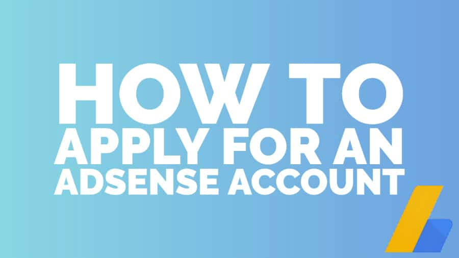 How to Get Approval For Google Adsense