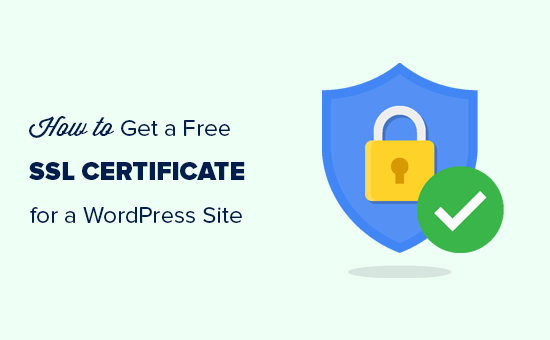Free SSL Certificate : How To Get A Trusted SSL Certificate for FREE