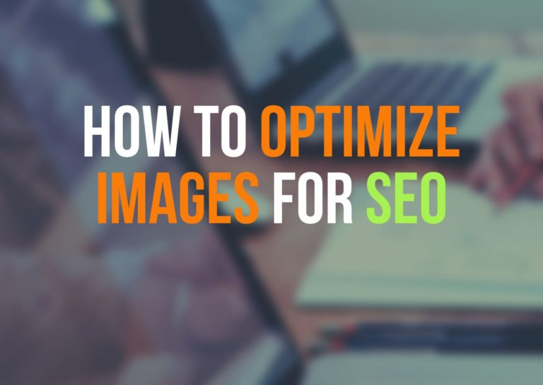 Image SEO: 8 Ways on How to Optimize Images for SEO